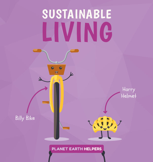 Planet Earth Helpers: Sustainable Living