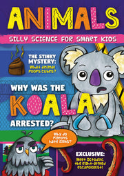 Silly Science for Smart Kids: Animals