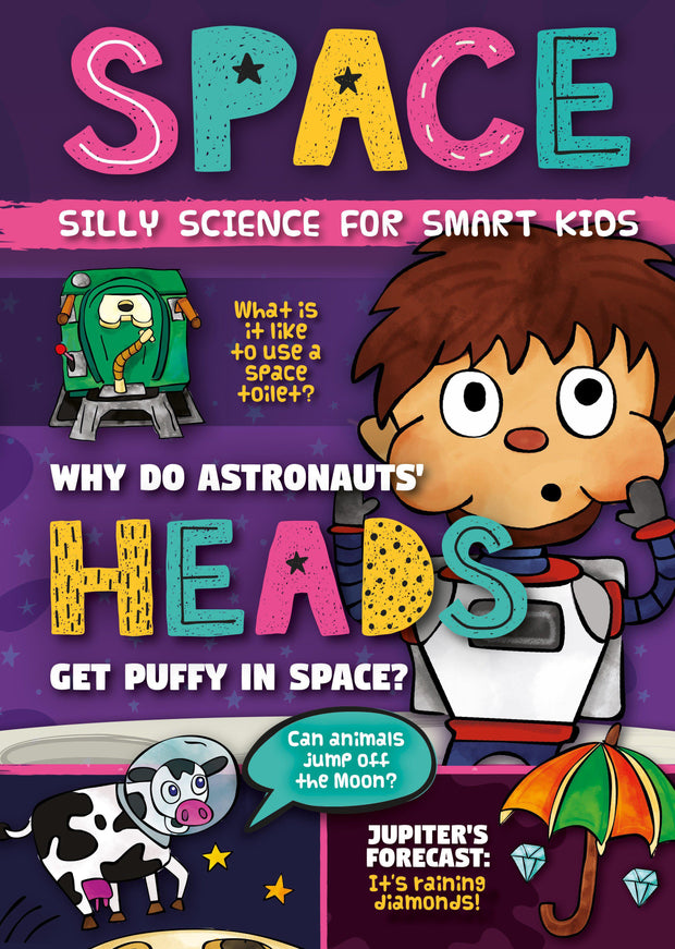 Silly Science for Smart Kids: Space