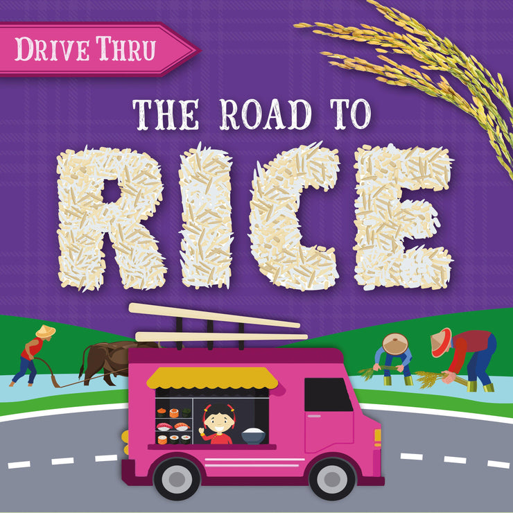 Drive Thru: The Road to Rice
