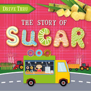 Drive Thru: The Story of Sugar