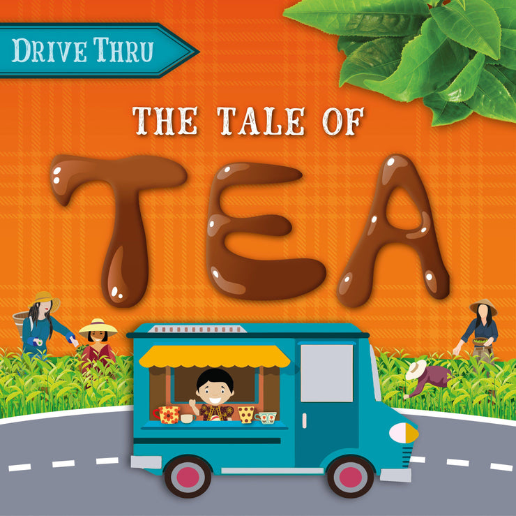 Drive Thru: The Tale of Tea
