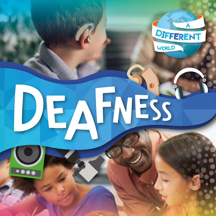 A Different World: Deafness