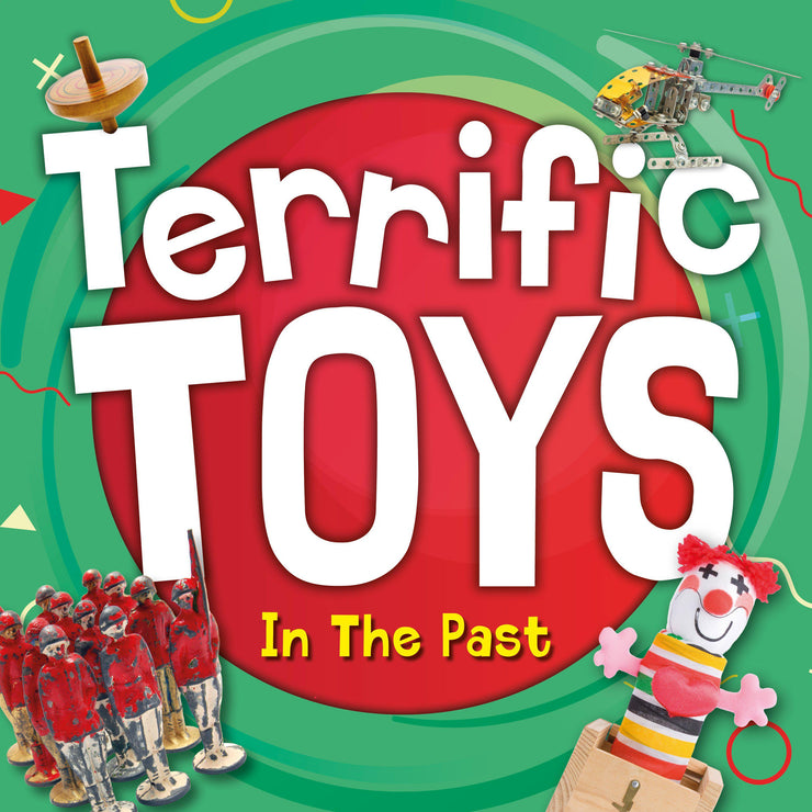 Terrific Toys: Terrific Toys in the Past
