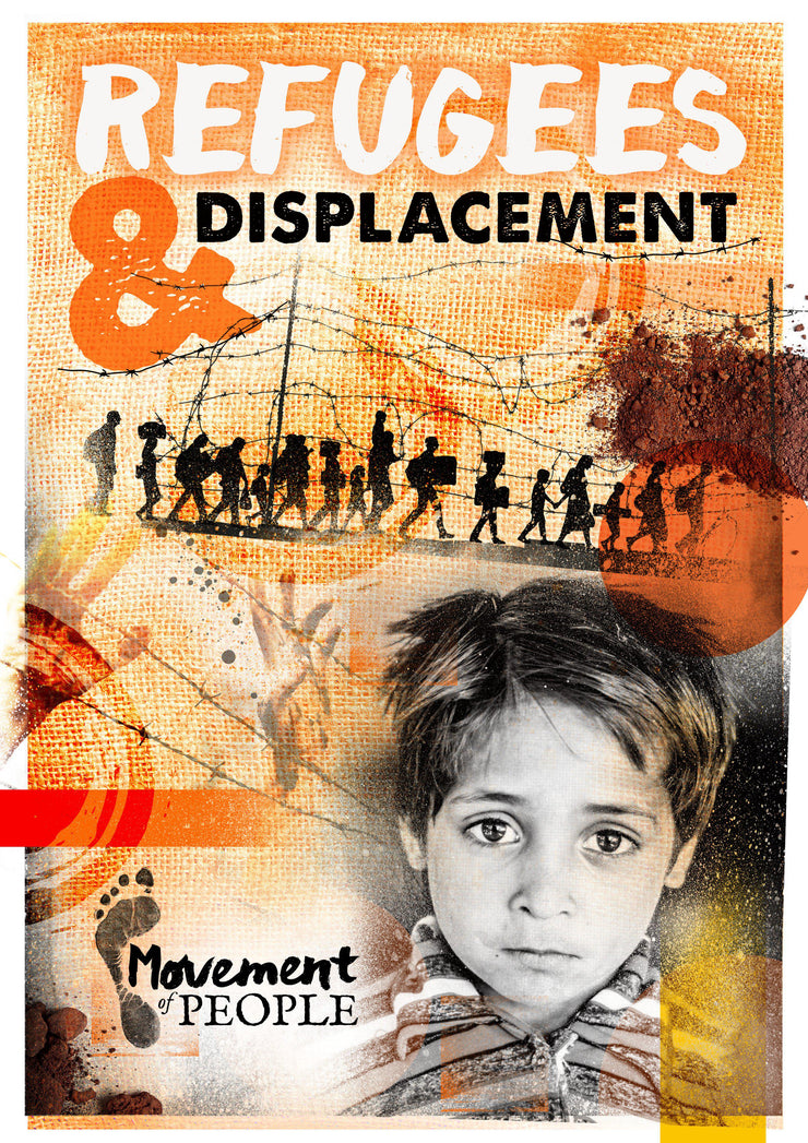 Movement of People: Refugees and Displacement
