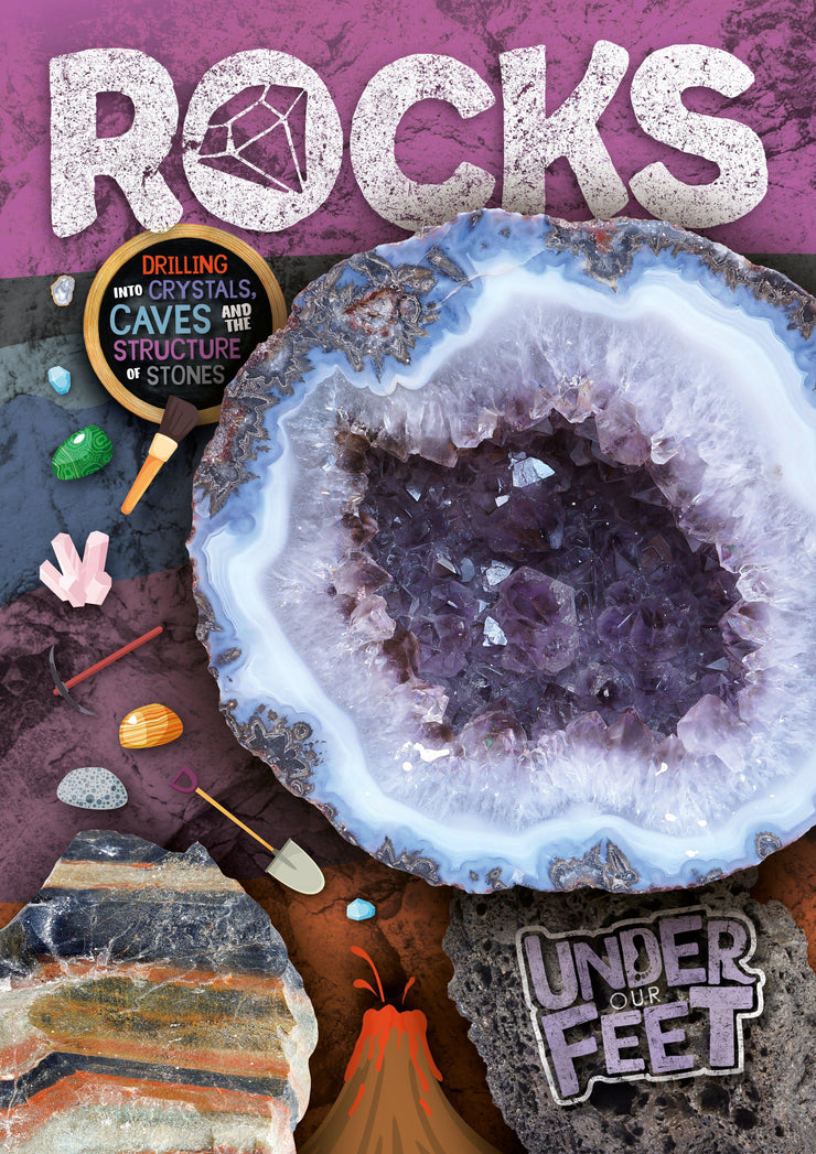Under Our Feet: Rocks