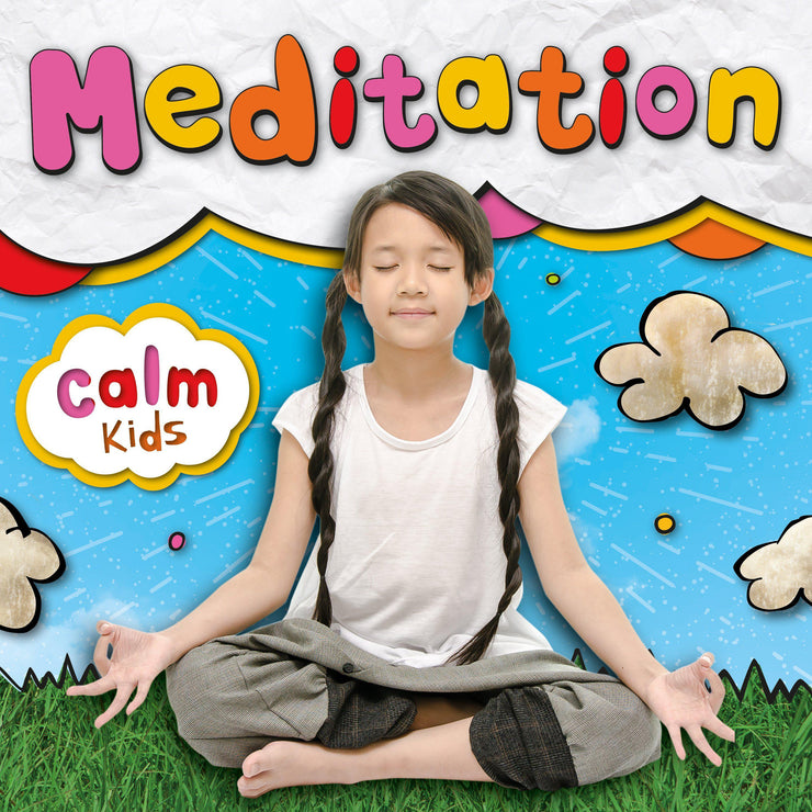 Calm Kids: Meditation | Children's Non-Fiction books | Children's Meditation Books