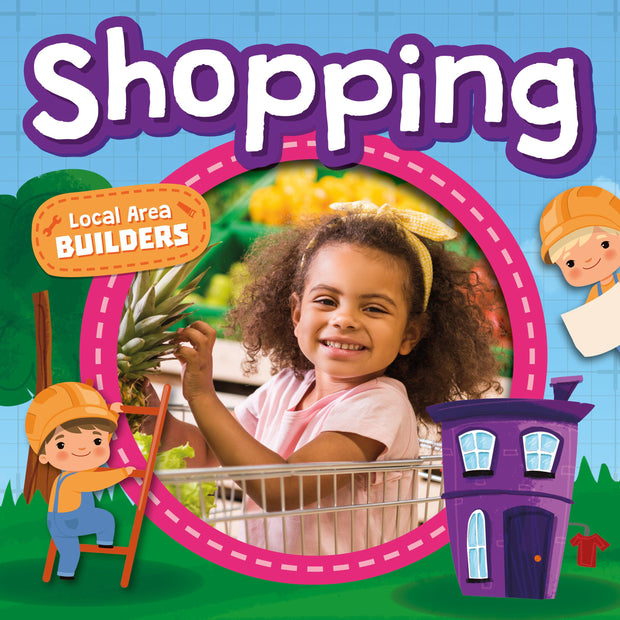 Local Area Builders: Shopping