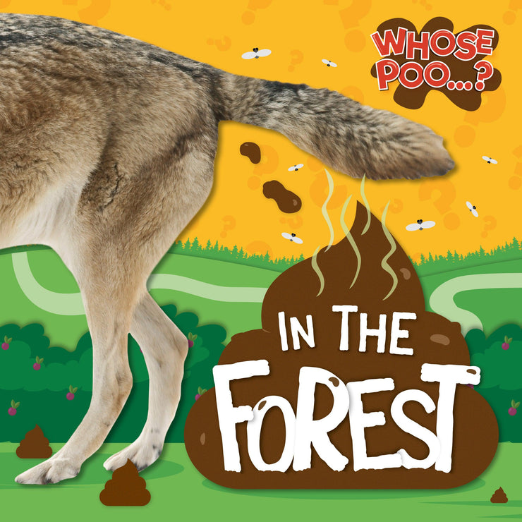 Whose Poo?: In the Forest Paperback