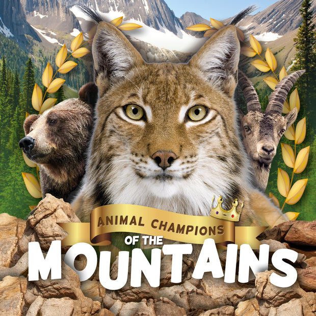 Animal Champions of the: Mountains