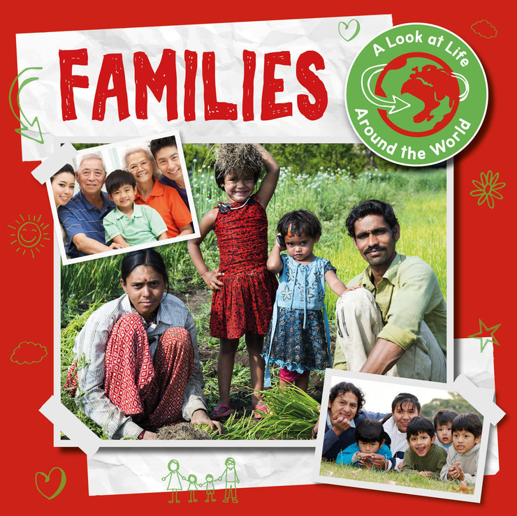 A Look at Life Around the World: Families | Children's Books | Non-Fiction Books | BookLife Publishing Ltd