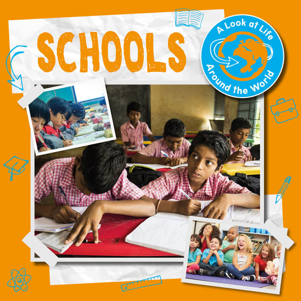 A Look at Life Around the World: Schools | Children's Books | Non-Fiction Books | BookLife Publishing Ltd