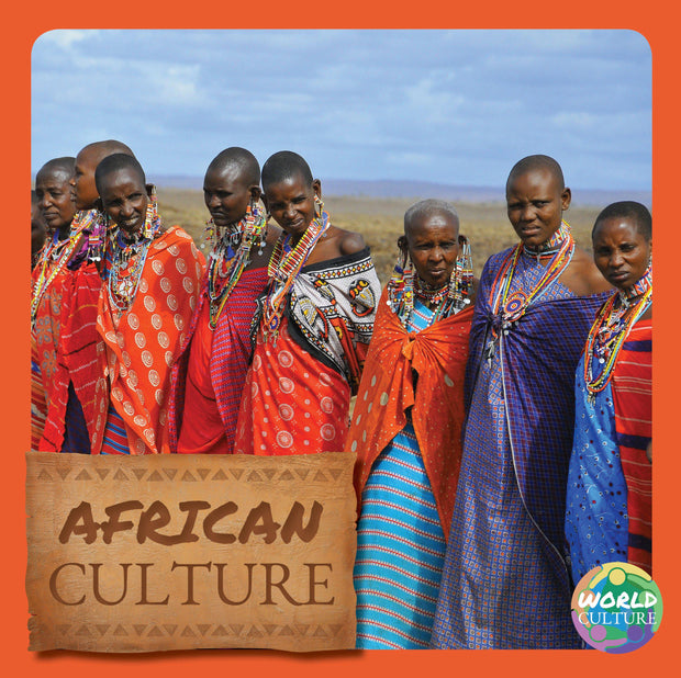 World Cultures: African Culture | Children's Books | Non-Fiction Books | BookLife Publishing Ltd