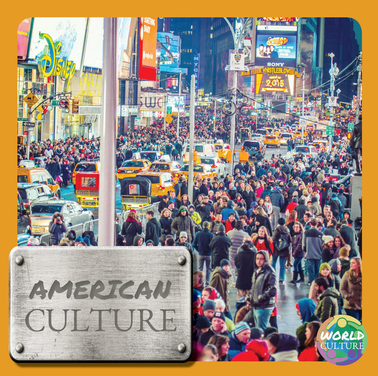 World Cultures: American Culture | Children's Books | Non-Fiction Books | BookLife Publishing Ltd