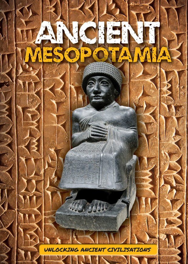Unlocking Ancient Civilisations: Ancient Mesopotamia | Children's Books | Non-Fiction Books | BookLife Publishing Ltd