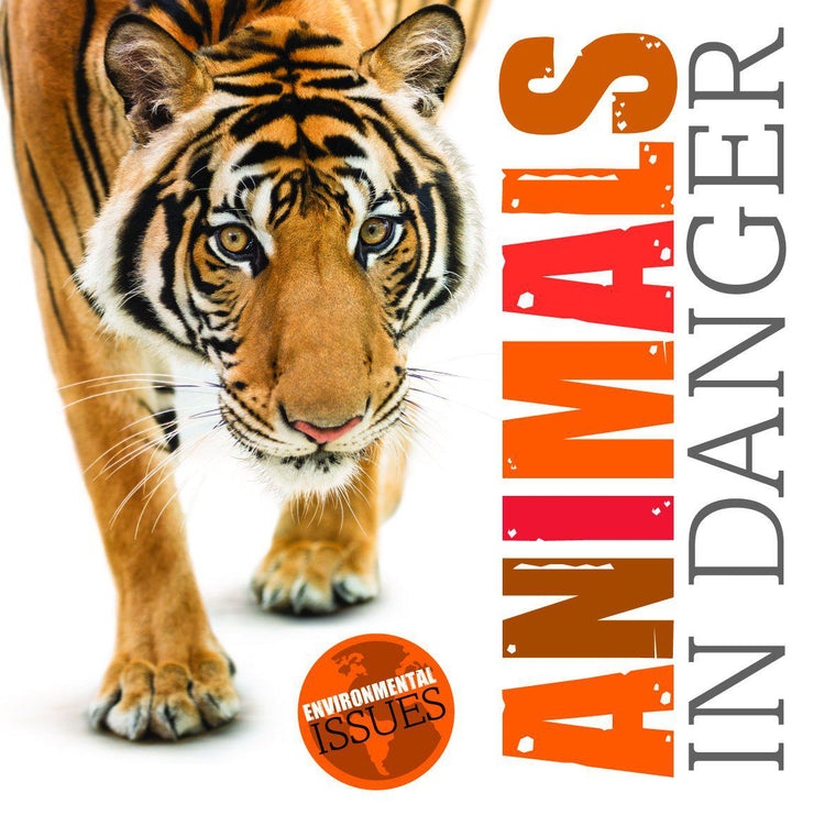 Environmental Issues: Animals in Danger | Children's Books | Non-Fiction Books | BookLife Publishing Ltd