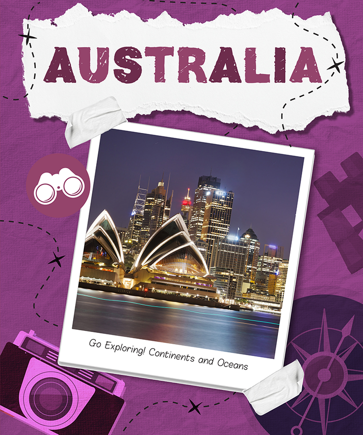 Go Exploring! Continents and Oceans: Australia | Children's Books | Non-Fiction Books | BookLife Publishing Ltd