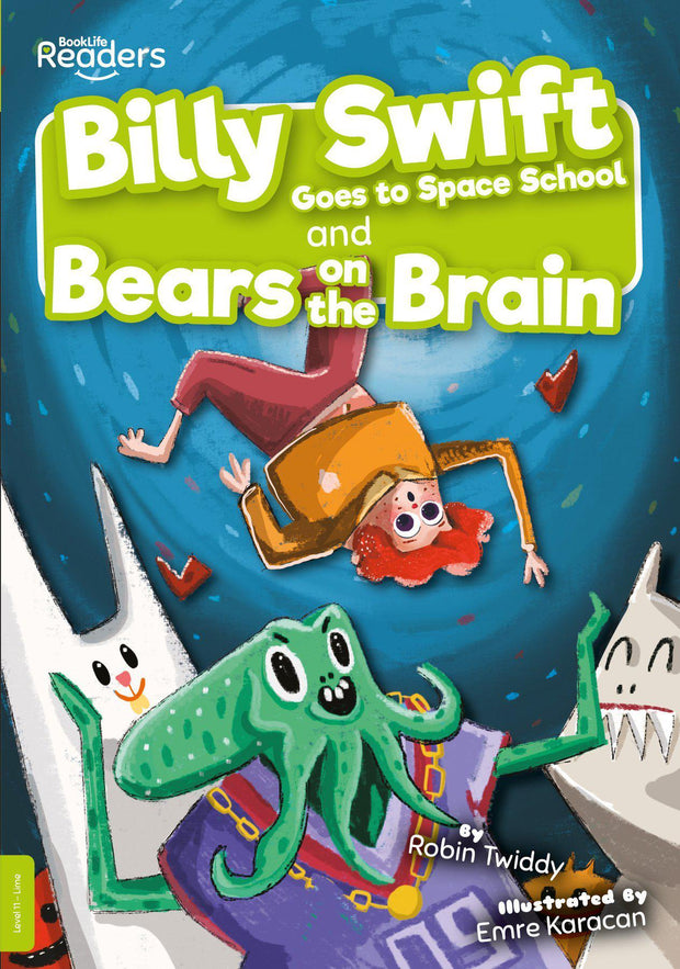 BookLife Readers: Billy Swift Goes To Space School and Bears on The Brain