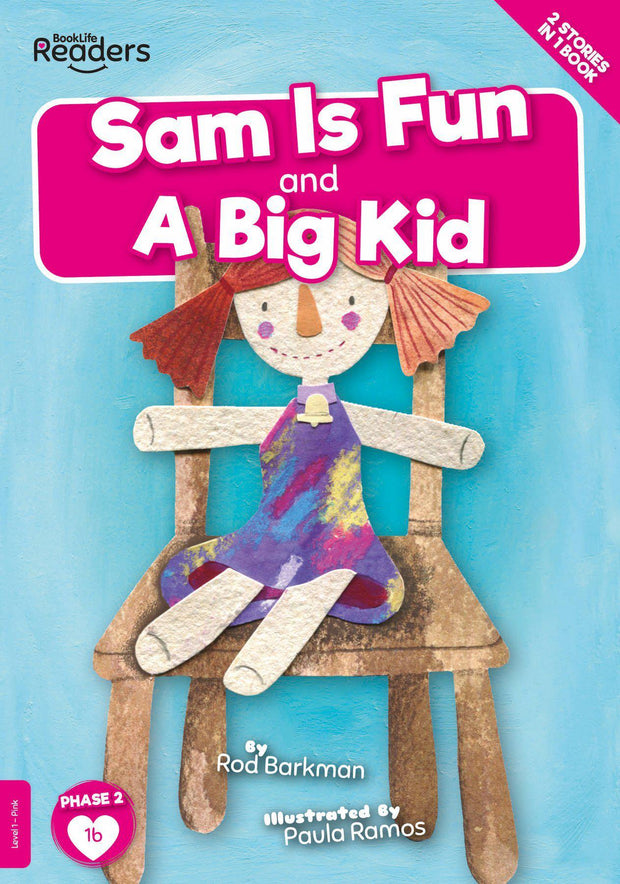 BookLife Readers: Sam is Fun And A Big Kid