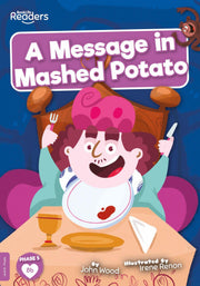BookLife Readers: A Message in Mashed Potato