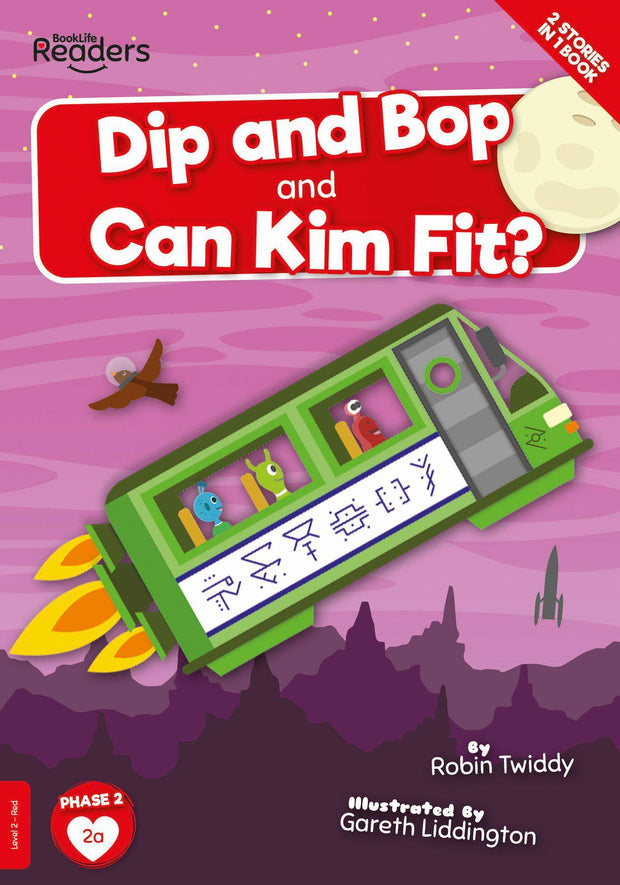 BookLife Readers: Dip and Bop Go Zoom and Can Kim Fit?