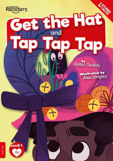 BookLife Readers: Get The Hat and Tap Tap Tap
