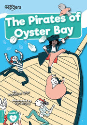 BookLife Readers: The Pirates of Oyster Bay
