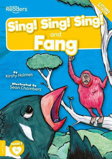 BookLife Readers: Sing! Sing! Sing! and Fang