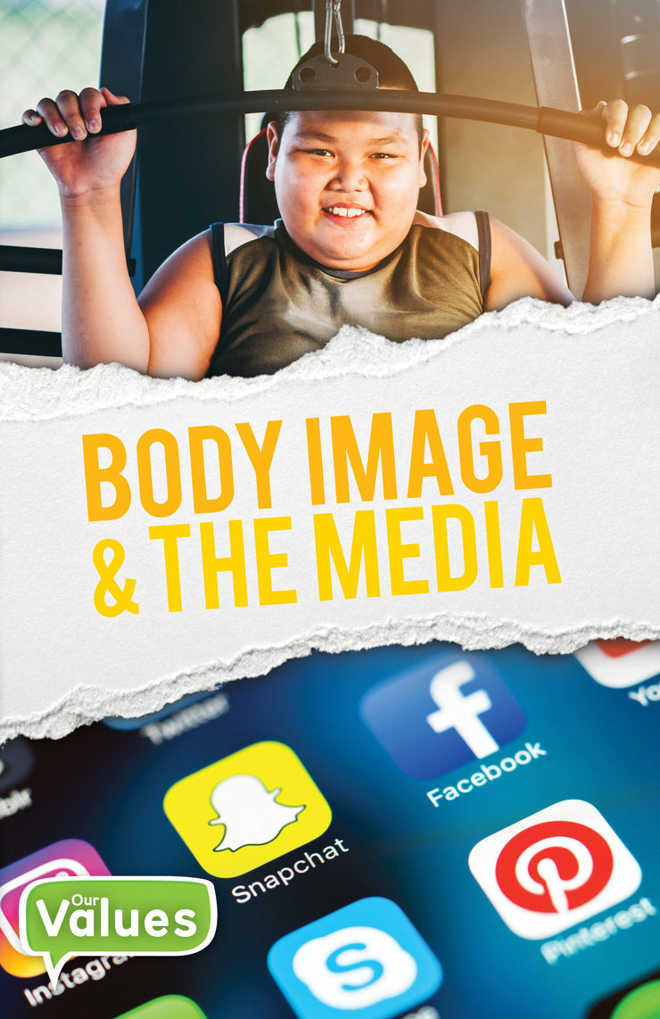 Our Values: Body Image and The Media | Children's Books | Non-Fiction Books | BookLife Publishing Ltd