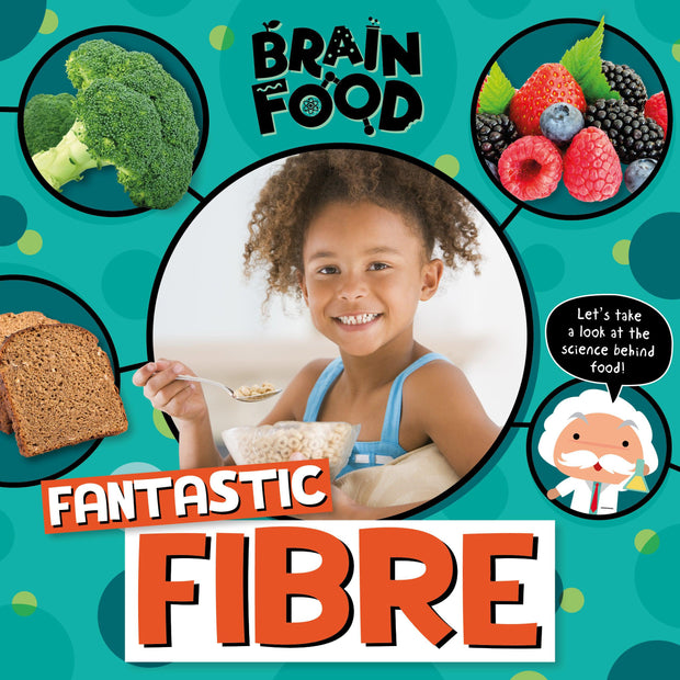 Brain Food: Fantastic Fibre
