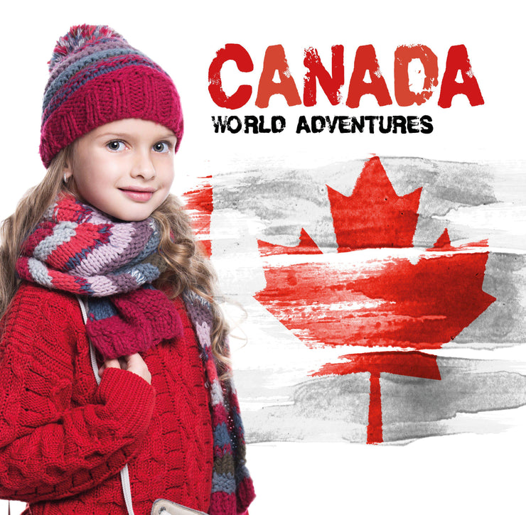 World Adventures: Canada | Children's Books | Non-Fiction Books | BookLife Publishing Ltd