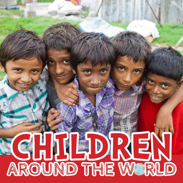 Around the World: Children | Children's Books | Non-Fiction Books | BookLife Publishing Ltd
