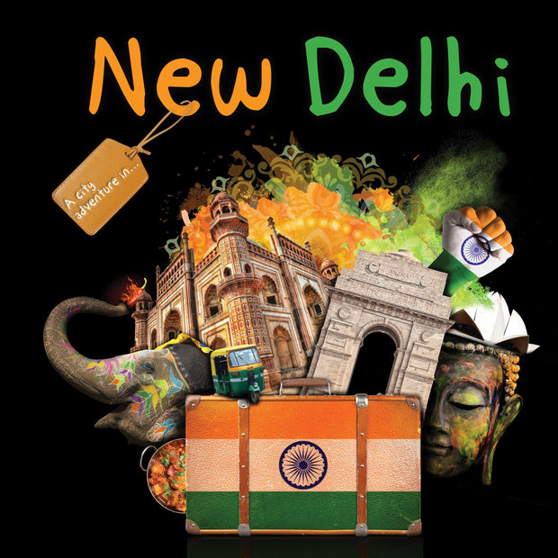 A City Adventure in New Delhi | Children's Books | Non-Fiction Books | BookLife Publishing Ltd