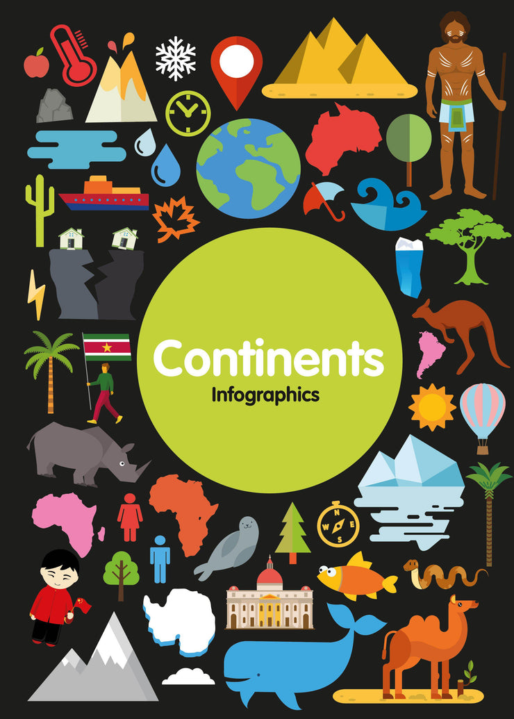 Infographics: Continents | Children's Books | Non-Fiction Books | BookLife Publishing Ltd