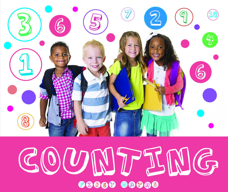 First Maths: Counting | Children's Books | Non-Fiction Books | BookLife Publishing Ltd