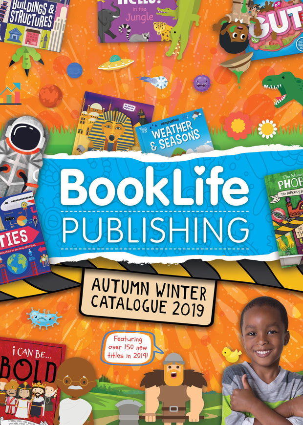 The BookLife Publishing Catalogue Autumn/Winter 2019 | Children's Books | Non-Fiction Books | BookLife Publishing Ltd