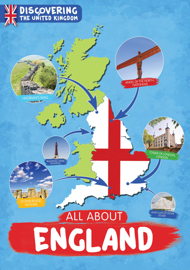 Discovering the United Kingdom: All About England | Children's Books | Non-Fiction Books | BookLife Publishing Ltd
