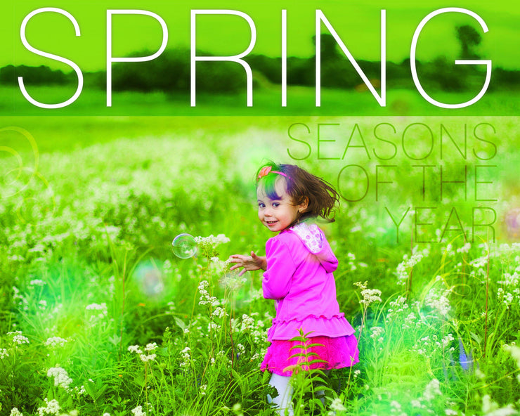 Seasons of the Year: Spring | Children's Books | Non-Fiction Books | BookLife Publishing Ltd