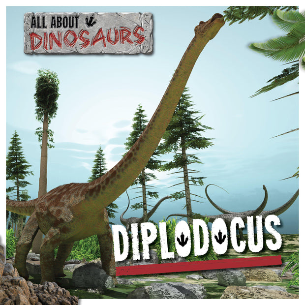 All About Dinosaurs: Diplodocus | Children's Books | Non-Fiction Books | BookLife Publishing Ltd