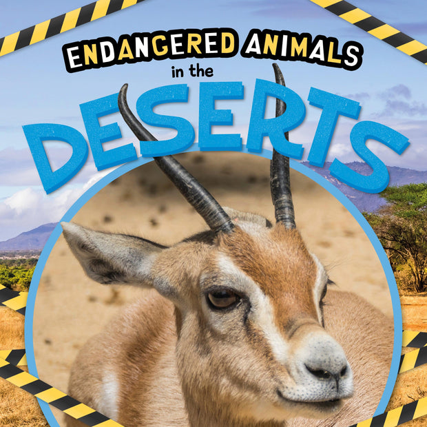 Endangered Animals: In the Deserts