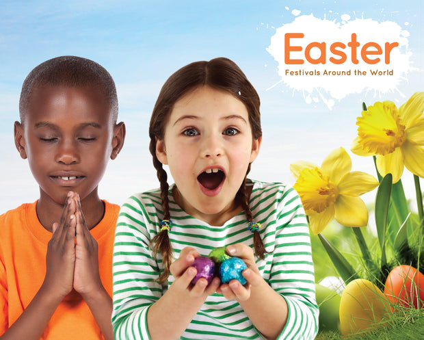 Festivals Around the World: Easter | Children's Books | Non-Fiction Books | BookLife Publishing Ltd