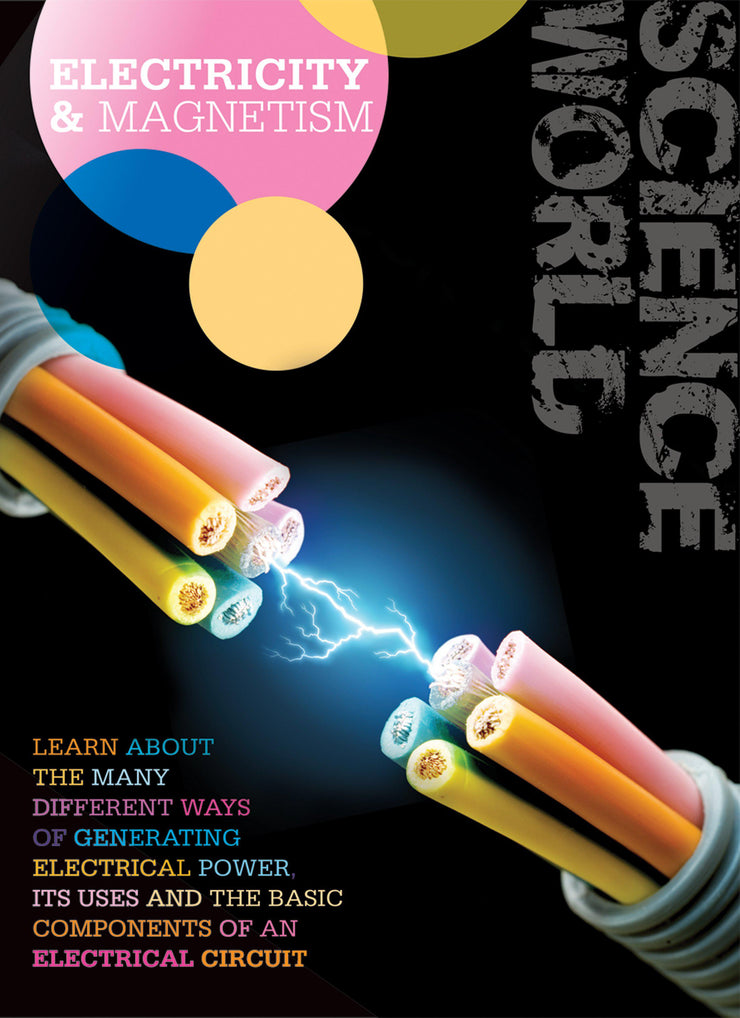 Science World: Electricity and Magnetism | Children's Books | Non-Fiction Books | BookLife Publishing Ltd