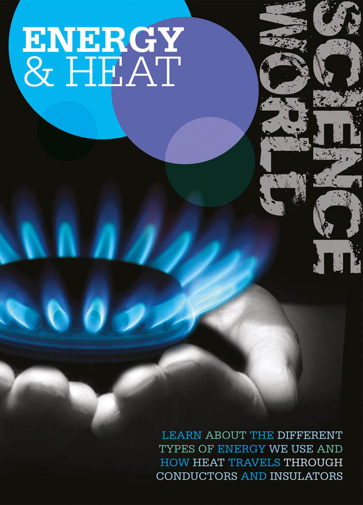 Science World: Energy and Heat | Children's Books | Non-Fiction Books | BookLife Publishing Ltd
