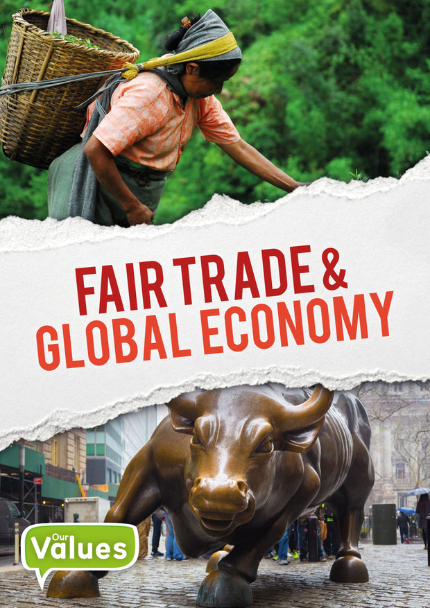 Our Values: Fair Trade and Global Economy | Children's Books | Non-Fiction Books | BookLife Publishing Ltd