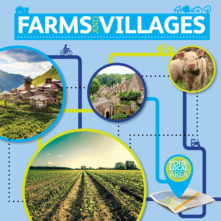 Your Local Area: Farms and Villages | Children's Books | Non-Fiction Books | BookLife Publishing Ltd