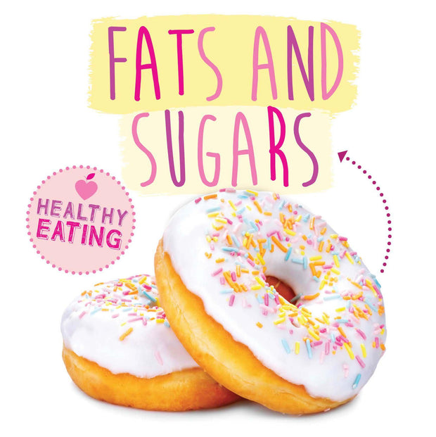Healthy Eating: Fats and Sugars | Children's Books | Non-Fiction Books | BookLife Publishing Ltd