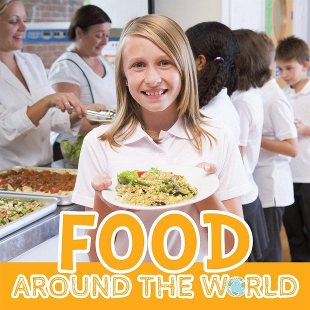 Around the World: Food | Children's Books | Non-Fiction Books | BookLife Publishing Ltd