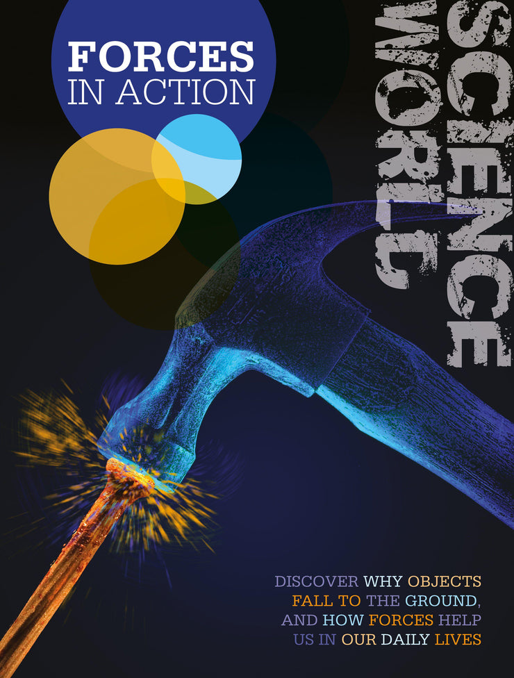 Science World: Forces in Action | Children's Books | Non-Fiction Books | BookLife Publishing Ltd
