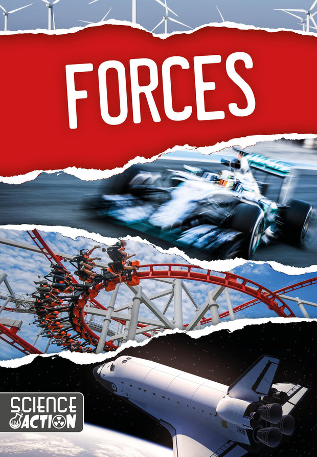 Science in Action: Forces | Children's Books | Non-Fiction Books | BookLife Publishing Ltd