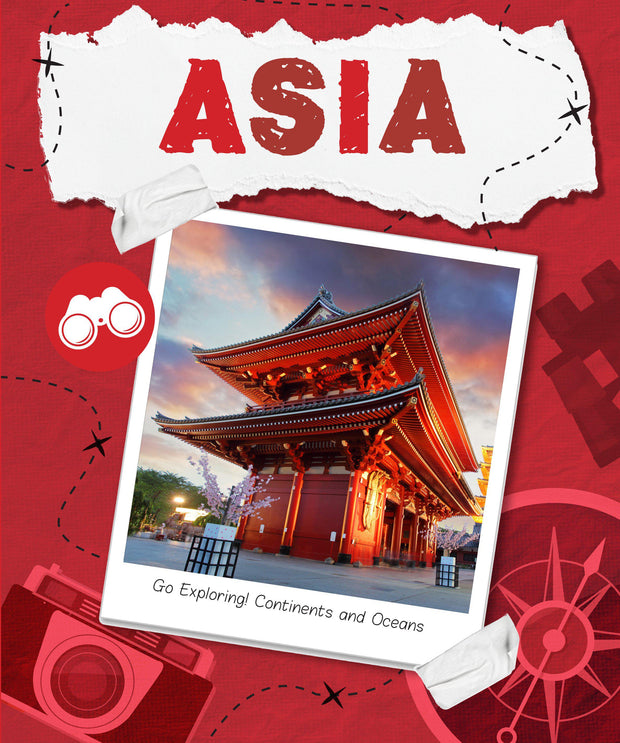 Go Exploring! Continents and Oceans: Asia | Children's Books | Non-Fiction Books | BookLife Publishing Ltd
